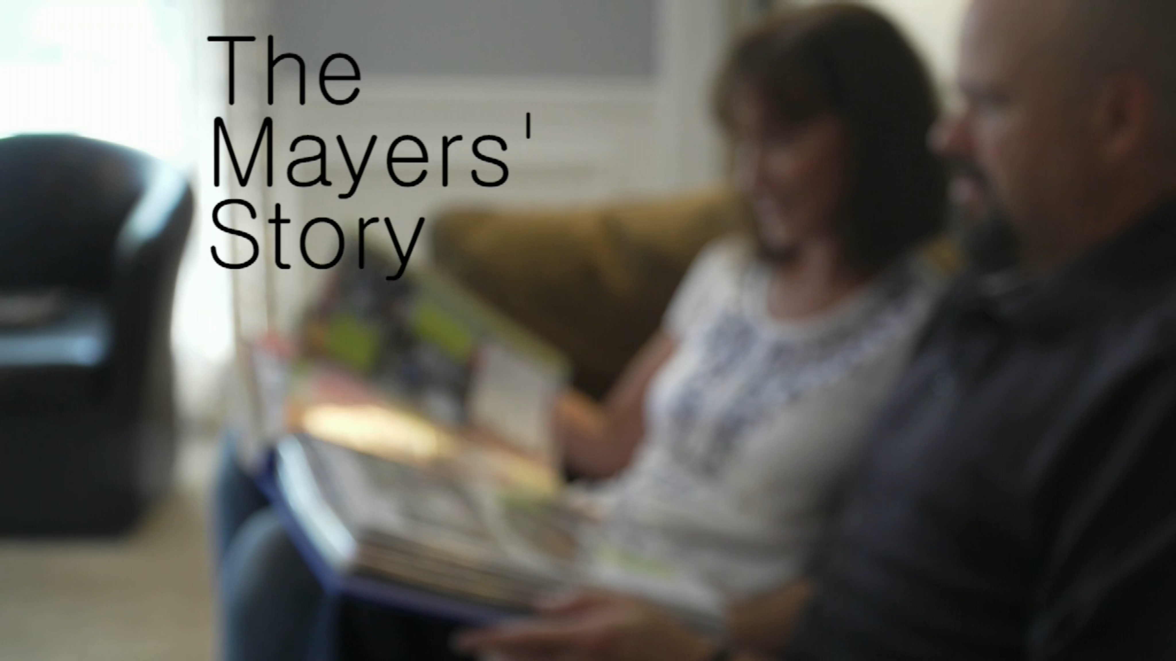 The Mayer's Story